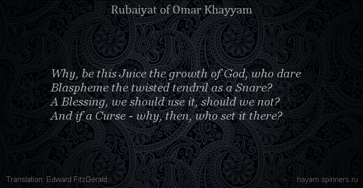 Why, be this Juice the growth of God, who dare