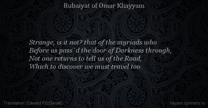 Strange, is it not? that of the myriads who
