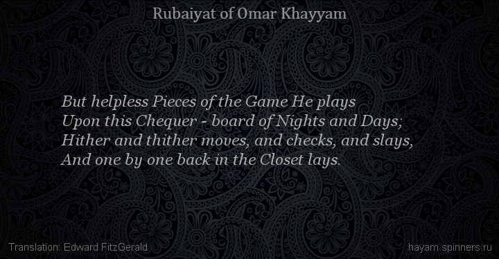 But helpless Pieces of the Game He plays