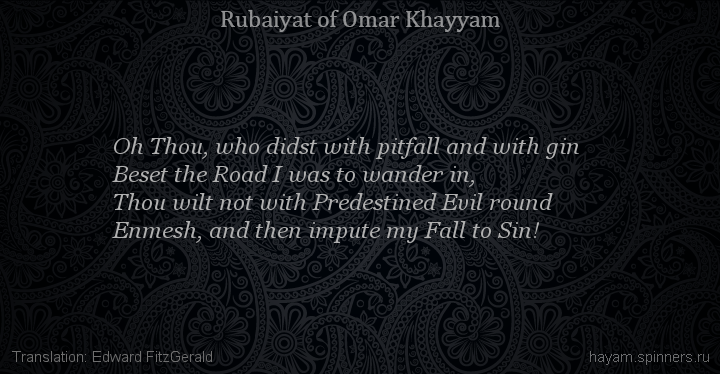 Oh Thou, who didst with pitfall and with gin