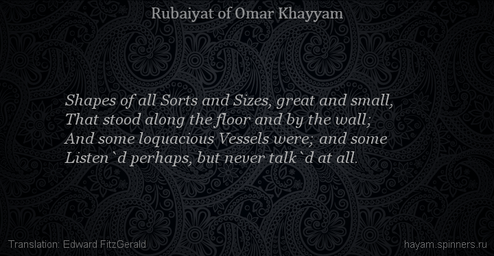 Shapes of all Sorts and Sizes, great and small,