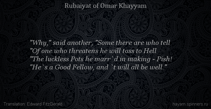 """Why,"" said another, ""Some there are who tell